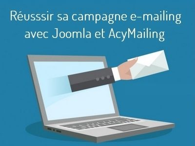 reussir campagne emailing joomla acymailing